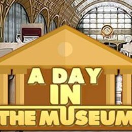 A Day in the Museum